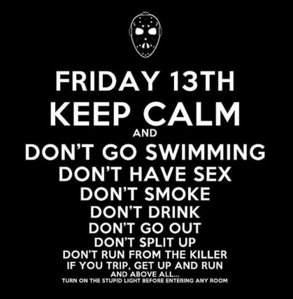 Friday The 13th Quote Pictures, Photos, and Images for Facebook