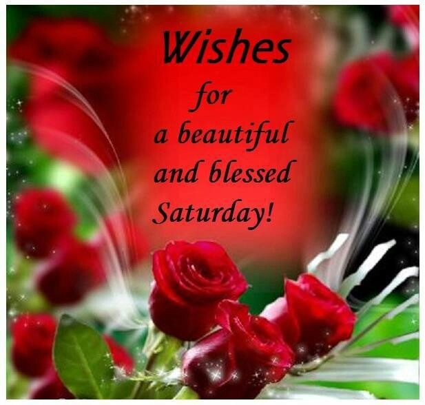 Wishes For A Beautiful Saturday