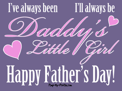 For that daddies little girl