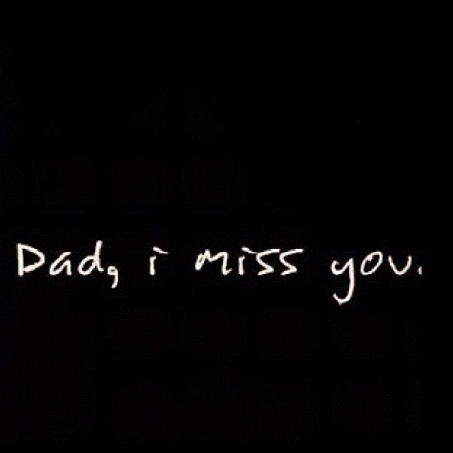 Dad I Miss You Pictures, Photos, and Images for Facebook, Tumblr ...