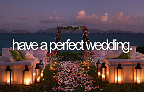 Have A Perfect Wedding