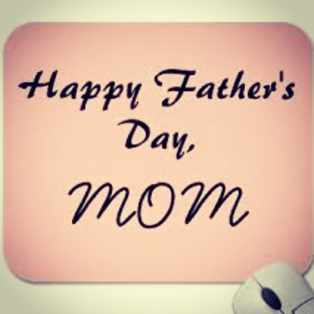 Happy Fathers Day Mom Pictures, Photos, and Images for