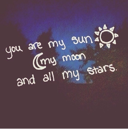 you are sunlight and i moon