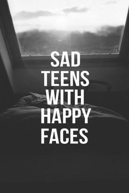 Sad Teen Quotes Teenage Love : Sad Teens With Happy Faces Pictures, Photos, and Images for Facebook ...
