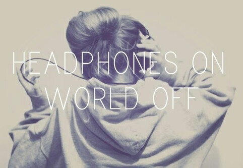 Headphones On, World Off Pictures, Photos, and Images for ... Be Yourself Quotes For Teens