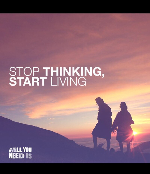 Stop Living For Others Quotes: Stop Thinking, Start Living Pictures, Photos, And Images