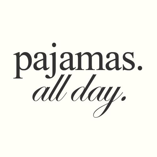Pajamas All Day Pictures, Photos, And Images For Facebook
