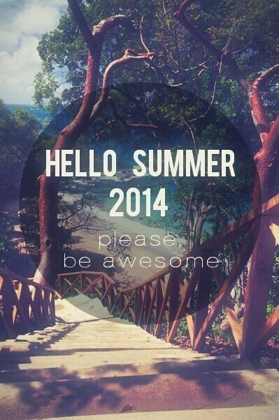 Hello Summer 2014