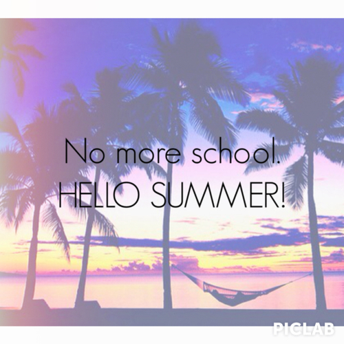 Lovely No More School, Hello Summer