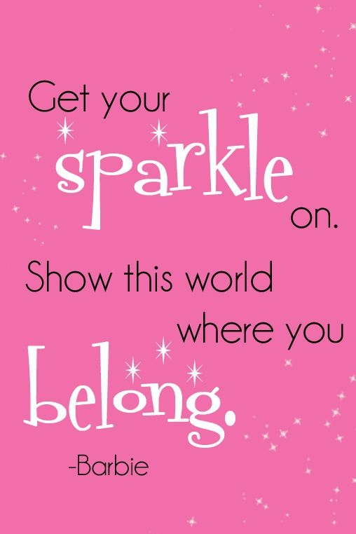 Get Your Sparkle On Show This World Where You Belong
