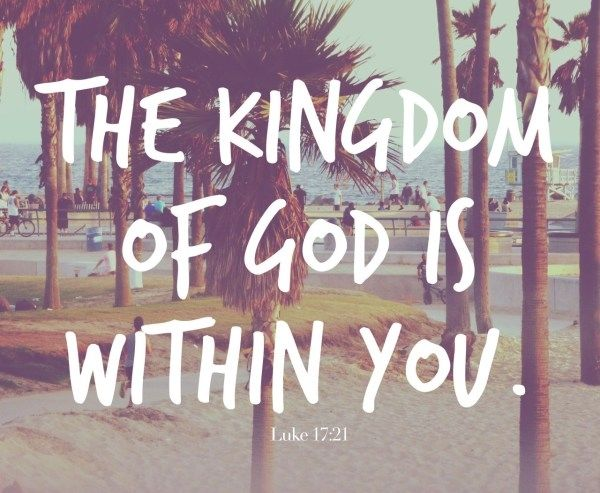 The Kingdom Of God Is Within You Pictures, Photos, and