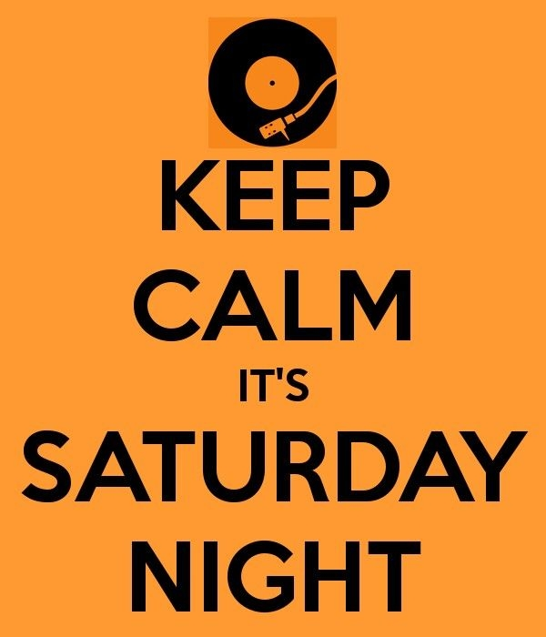 Saturday Night Out Quotes: Keep Calm It's Saturday Night Pictures, Photos, And Images