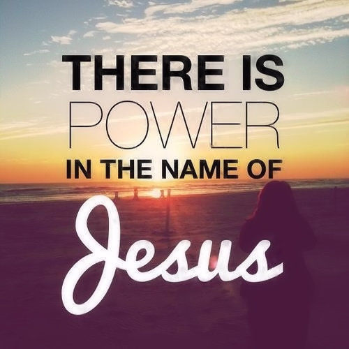Power In The Name Of Jesus Pictures, Photos, And Images