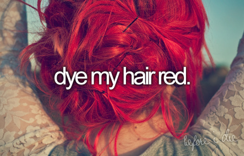 Dye My Hair Red Pictures Photos And Images For Facebook