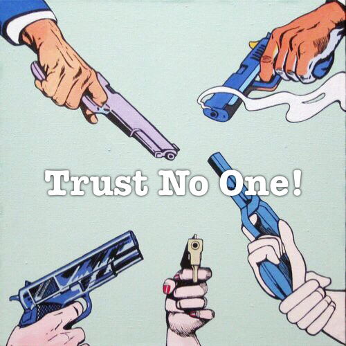 Trust No One Quotes Tumblr | www.imgkid.com - The Image ...