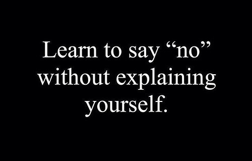 learn to say no without explaining yourself pictures photos and