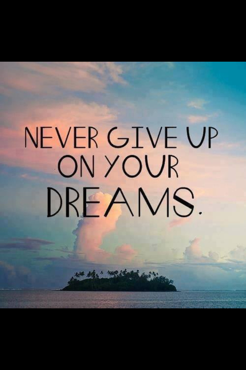 gallery for never give up on your dreams quotes tumblr