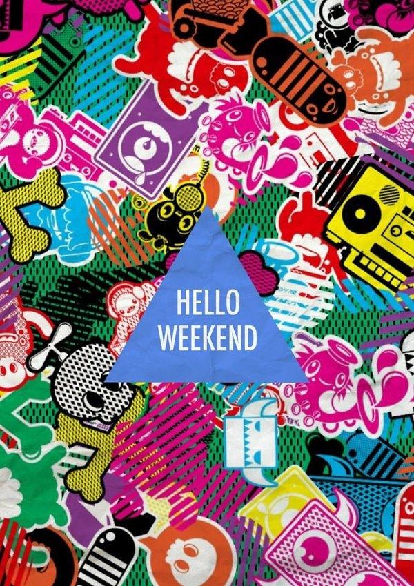 Delightful Hello Weekend