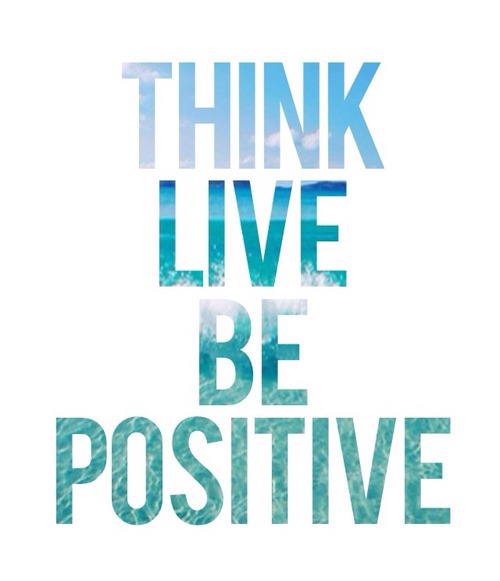 Think Live Be Positive Pictures, Photos, and Images for ...