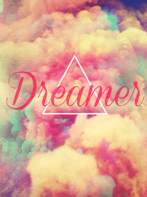Dreamer Pictures, Photos, and Images for Facebook, Tumblr ...