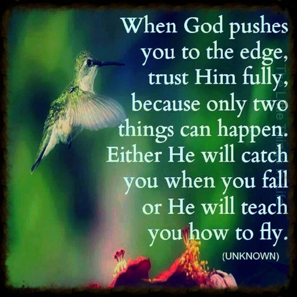 Gods Quotes: When God Pushes You To The Edge Pictures, Photos, And