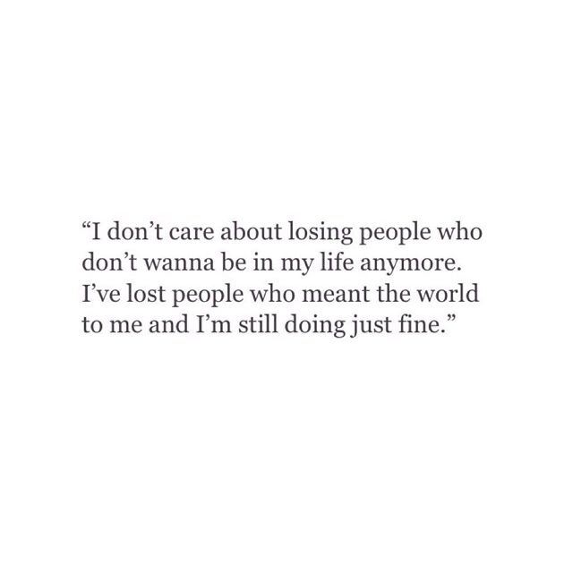 Quotes About Losing Friends And Not Caring