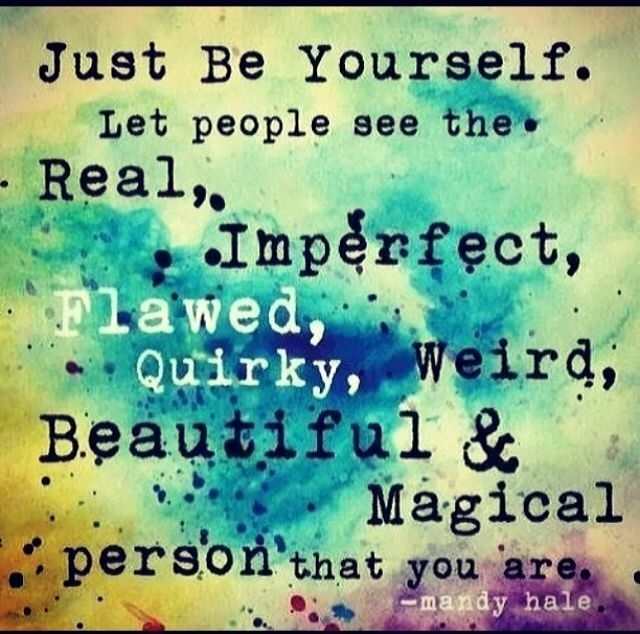 Image result for Images for JUST BE YOURSELF