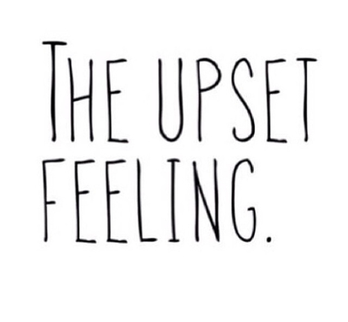 Feeling Upset Quotes