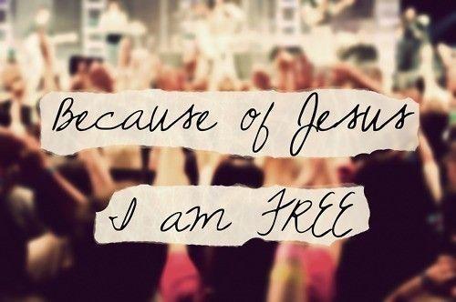 I Am Free Jesus Because of Jesus I am free