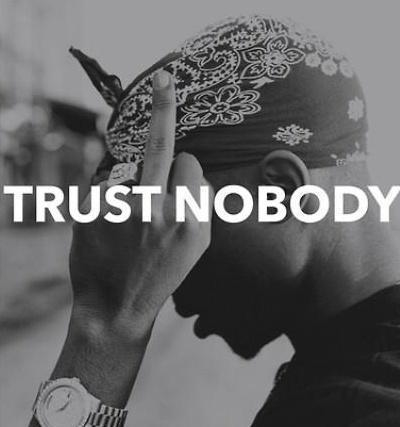 Trust Nobody Pictures, Photos, and Images for Facebook ...