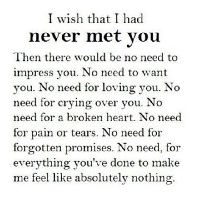 I Wish I Had Never Met You Pictures, Photos, and Images for Facebook, Tumblr, Pinterest, and Twitter