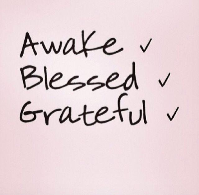 I Am Blessed Tumblr Awake Blessed And Grat...