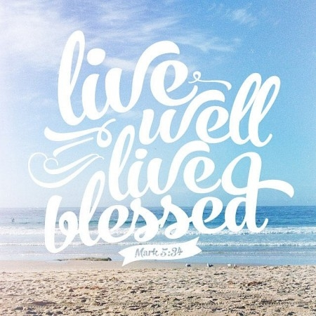 Live Well Live Blessed Pictures, Photos, and Images for