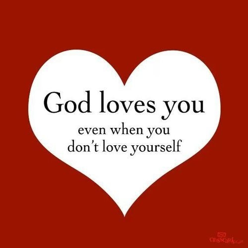 diy cute craft ideas for valentines day - God Loves You Even When You Dont Love Yourself
