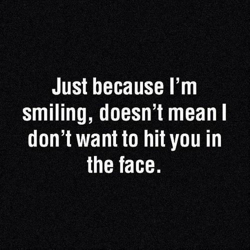 Smile Because Quotes Tumblr: Just Because Im Smiling Pictures, Photos, And Images For