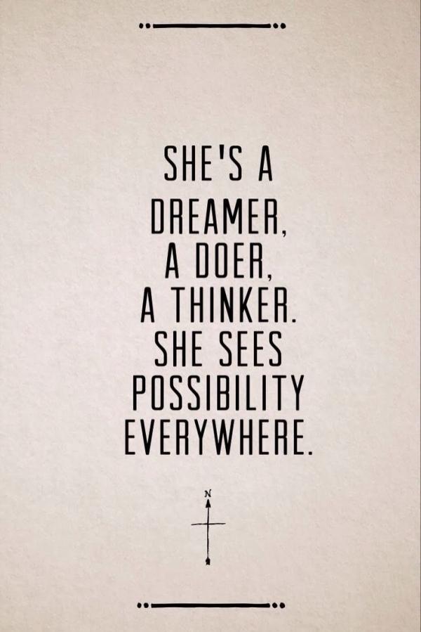 Shes A Dreamer Doer Thinker