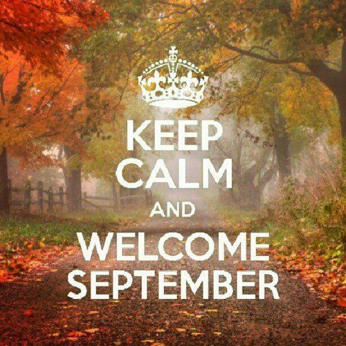 Keep Calm And Welcome September Pictures, Photos, and Images for Facebook, Tu...