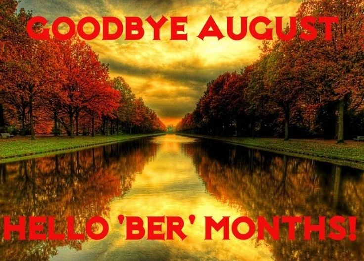 Goodbye August Pictures, Photos, and Images for Facebook, Tumblr, Pinterest, ...