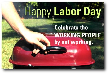 Labor Day Meme Pictures, Photos, and Images for Facebook ...