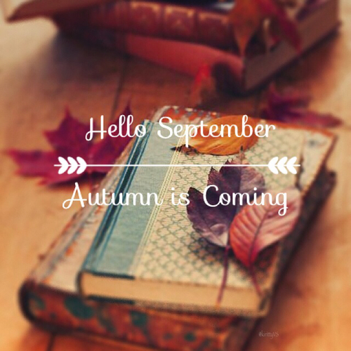 Hello September Autumn Is Coming