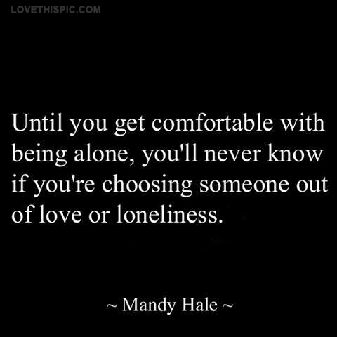 comfortable with being alone