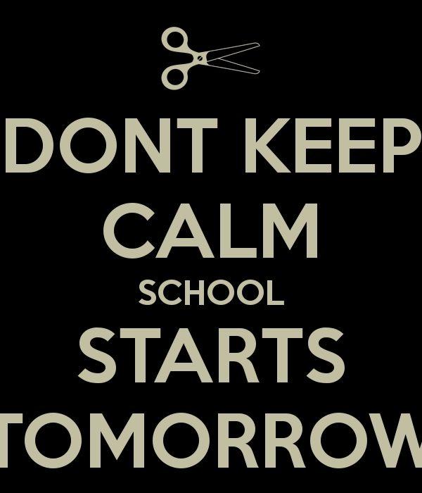 School Starts Tomorrow