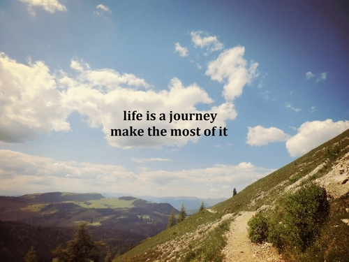 Life Is A Journey Pictures, Photos, and Images for