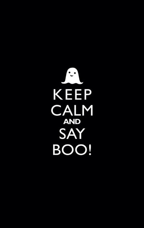 keep calm and say boo - Pictures That Say Happy Halloween