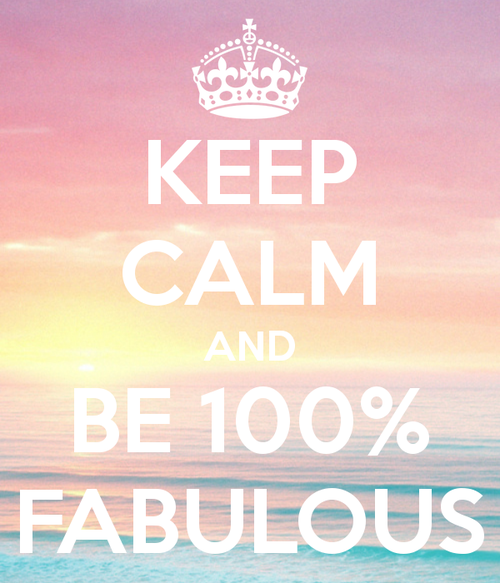 Keep Calm And Be 100 Fabulous Pictures, Photos, and Images ...