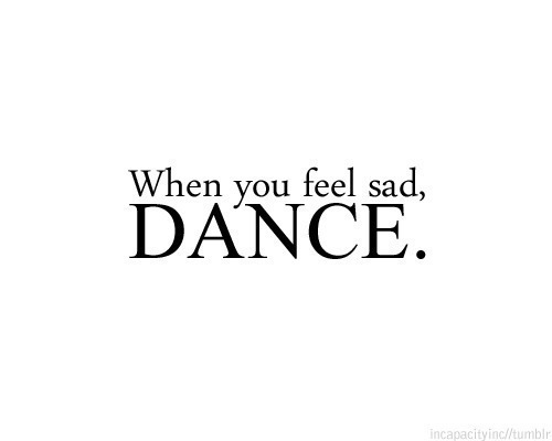 dance quotes on Tumblr |Dance Quotes And Sayings Tumblr