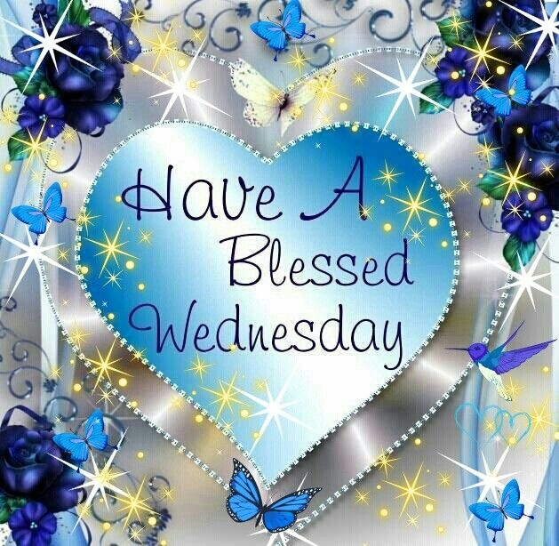 Have A Blessed Wednesday Pictures, Photos, and Images for ... Blessed Wednesday