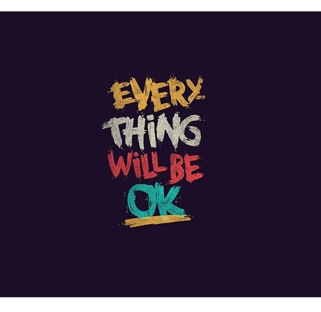 Everything Will Be Ok Pictures, Photos, and Images for ...