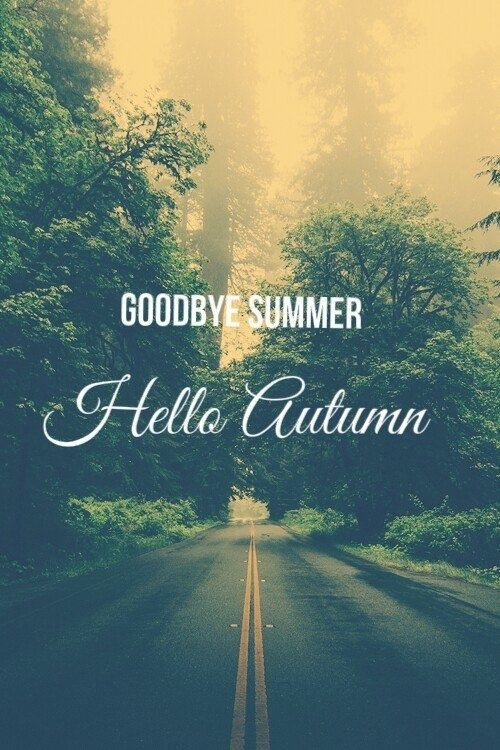 Goodbye Summer Hello Autumn Pictures Photos And Images For Facebook Tumblr Pinterest And