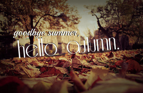 Goodbye Summer Hello Autumn Pictures Photos And Images